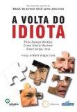 Volta do Idiota - Regreso Del Idiota (Em Portugues do Brasil)