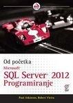 Microsoft SQL Server 2012 programiranje - od pocetka
