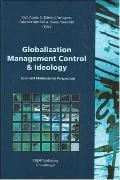 Globalization, Management Control And Ideology Local And Multinational Perspectives