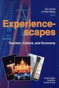 Experiencescapes Tourism, Culture, and Economy