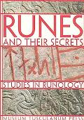 Runes and Their Secrets Studies in Runology