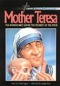 Mother Teresa, The Woman Who Served The Poorest Of The Poor