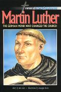 Martin Luther: The German Monk Who Changed the Church