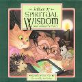 Fables Of Spiritual Wisdom, From Around The World