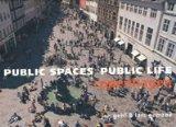 Public Spaces, Public Life