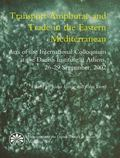 Transport Amphorae And Trade In The Eastern Mediterranean Acts Of An International Colloquiu...
