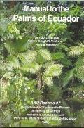 Manual to the Palms of Ecuador