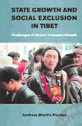 State Growth And Social Exclusion In Tibet Challenges Of Recent Economic Growth