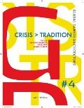 Tradition and Crisis : Global Danish Architecture 4