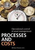 Operational Control in Asset Management: Processes and Costs