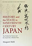 History and the State in Nineteenth-Century Japan: The World, the Nation and the Search for ...