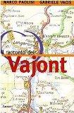 Il racconto del Vajont (Italian Edition)