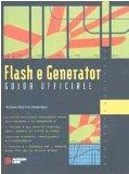 Flash e Generator. Guida ufficiale