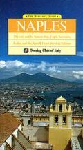 The Heritage Guide: Naples