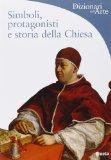 Simboli, protagonisti e storia della Chiesa