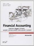 Financial accounting. Costruire e leggere il bilancio secondo i principi contabili internazi...
