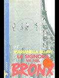 La Signora va nel Bronx (Metropolis) (Italian Edition)