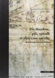 Dis manibus, pili, epitaffi et altre cose antiche di Giovannantonio Dosio