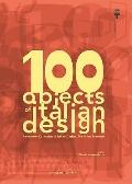 100 Objects of Italian Design : Permanent Collection of Italian Design, the Milan Triennale