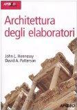 Architettura degli elaboratori. Con CD-ROM