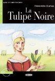 Tulipe Noire+cd (Lire Et S'Entrainer) (French Edition)