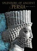 Splendors of Ancient Persia