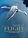 History of Flight From the Flying Machine of Leonardo Da Vinci to the Conquest of the Space