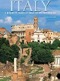 Italy : A Journey in Search of Great Art and Archaeology