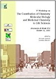 Third Workshop on the contribution of chemistry, molecular biology and medicinal chemistry t...