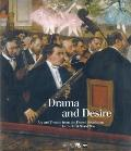Drama and Desire : Art and Theatre from the French Revolution to the First World War