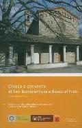 Chiesa e convento di San Bonaventura a Bosco ai Frati: Guida alla visita della chiesa e del ...