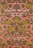 Monete italiane del Museo Nazionale del Bargello: Volume V. Lazio - Italia Meridionale - Sic...
