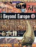Beyond Europe (History of the World)