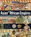 Asian and African Empires (History of the World)