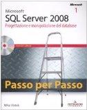 Microsoft SQL Server 2008. Progettazione e manipolazione del database-Microsoft SQL Server 2...