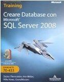 Creare database con Microsoft SQL Server 2008. Con DVD-ROM e CD-ROM