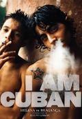 Helena de Braganca: I Am Cuban