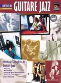 Guitare Jazz Matrise Improvisation : Mastering Jazz Guitar -- Improvisation (French Language...
