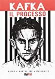 FRANZ KAFKA: IL PROCESSO - IL