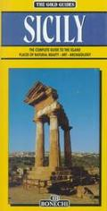 Gold Guides Sicily The Complete Guide to the Island  Places of Natural Beauty, Art, Archaeology