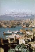 Genova Romana : Mercato e Citt� Dalla Tarda Et� Repubblicana a Diocleziano Dagli Scavi Del C...