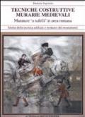 Tecniche Costruttive Murarie Medievali : Murature 'a Tufelli' in Area Romana