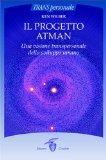 Il progetto Atman. Una visione transpersonale dello sviluppo umano