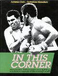 In This Corner Anecdotes, Testimonies and Fighting Words from Annals of the Boxing World