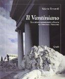 Il Vantiniano: La scultura monumentale a Brescia tra Ottocento e Novecento (Italian Edition)