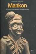 Mankon, Arts, Heritage And Culture From The Mankon Kingdom ( Western Cameroon) Catalogue of ...