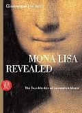Mona Lisa Revealed The True Identity of Leonardo's Model