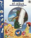 Sabes por que el agua es vida?/ Do you Know Why Water is Life? (Spanish Edition)