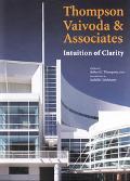 Thompson Vaivoda & Associates Intuition of Clarity