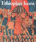 Ethiopian Icon Catalogue of the Collection of the Institute of Ethiopian Studies Addis Ababa...